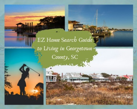 EZ Home Search Guide to Living in Georgetown County, SC