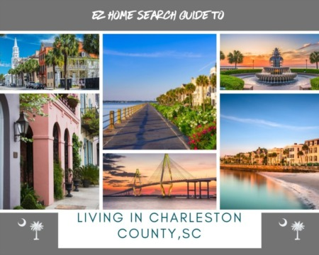 EZ Home Search Guide to Living in Charleston County, SC