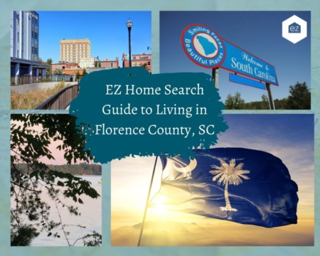 EZ Home Search Guide to Living in Florence County, SC