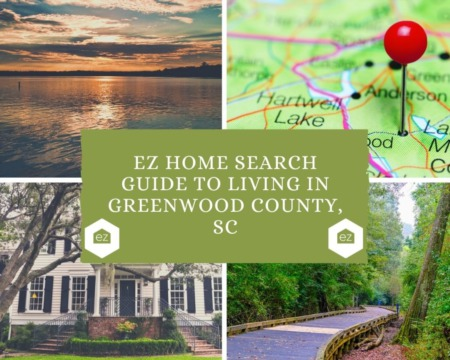EZ Home Search Guide to Living in Greenwood County, SC