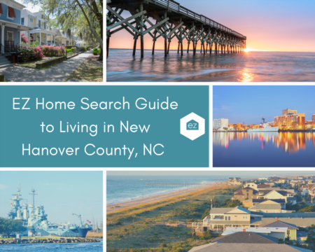 EZ Home Search Guide to Living in New Hanover County, NC