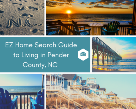 EZ Home Search Guide to Living in Pender County, NC