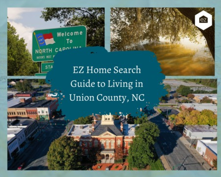 EZ Home Search Guide to Living in Union County, NC