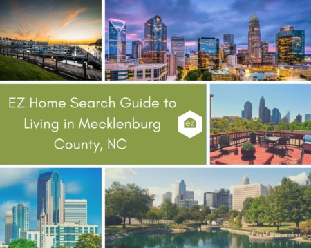 EZ Home Search Guide to Living in Mecklenburg County, NC