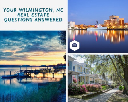 Your Wilmington, NC Real Estate Questions Answered