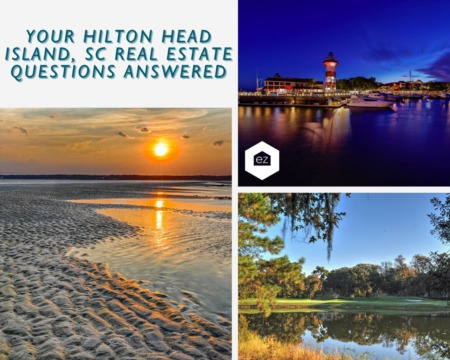 Your Hilton Head, SC Real Estate Questions Answered