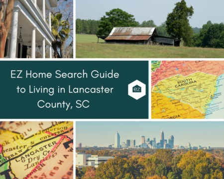 EZ Home Search Guide to Living in Lancaster County, SC