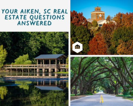 Your Aiken, SC Real Estate Questions Answered