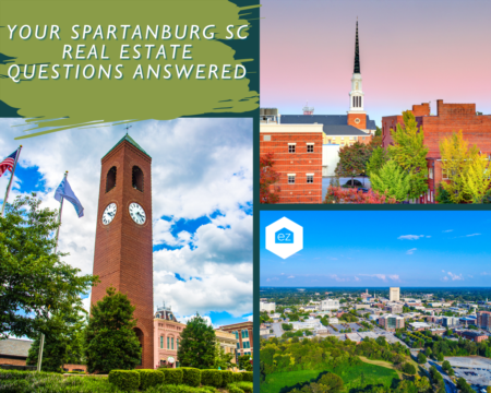 Your Spartanburg, SC Real Estate Questions Answered