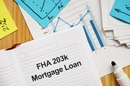 Everything You Need to Know About 203k Loans