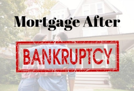 Everything you Need to Know About Buying a Home After Bankruptcy