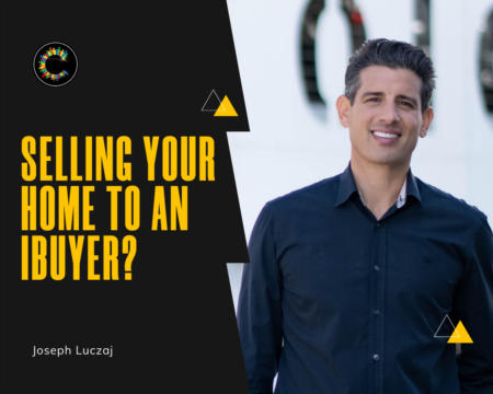 Should You Ever Sell Your Home To An iBuyer?