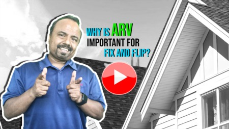 Why is ARV important for fix and flip?
