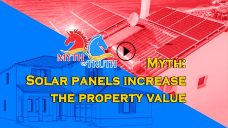 Myth: Solar panels increase the property value - Is it true?
