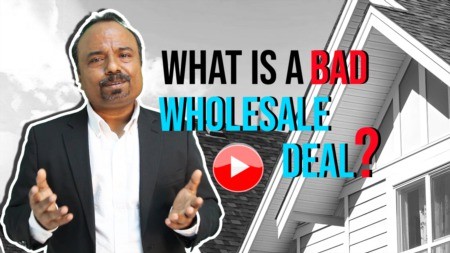 What is a bad wholesale deal?