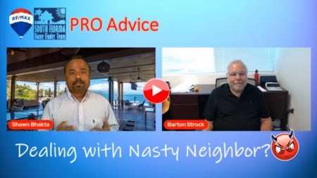 Pro Advice - Nasty Neighbor? Here's the solution.