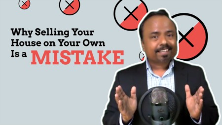 Why Selling Your House on Your Own Is a Mistake.