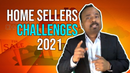 Home Sellers' Challenges 2021