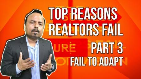 Top Reasons Realtors FAIL - FAIL TO ADAPT