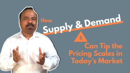 How Supply and Demand Can Tip the Pricing Scales in Today's Market