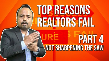 Top Reasons Realtors FAIL - NOT SHARPENING THE SAW