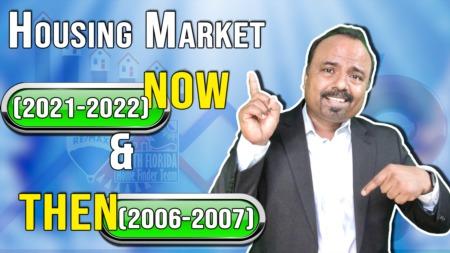 Comparing Housing Market NOW (2021/2022) vs. THEN (2006/2007)