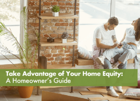 How To: Take Advantage of Your Home Equity