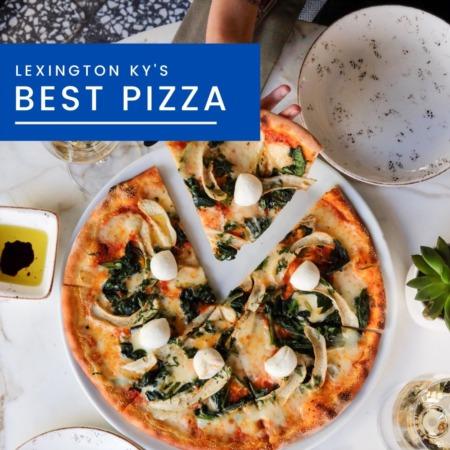 Lexington KY's Best Pizza Spots That Don't Disappoint