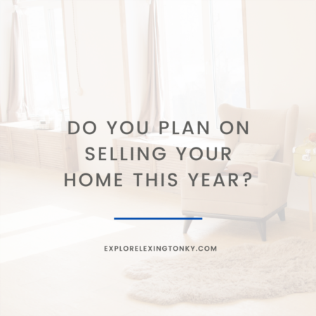 Planning to Sell This Year and Move Up to a Larger Home?