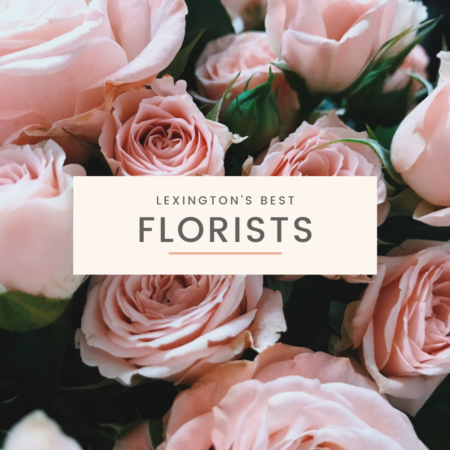 Best Florists in Lexington KY