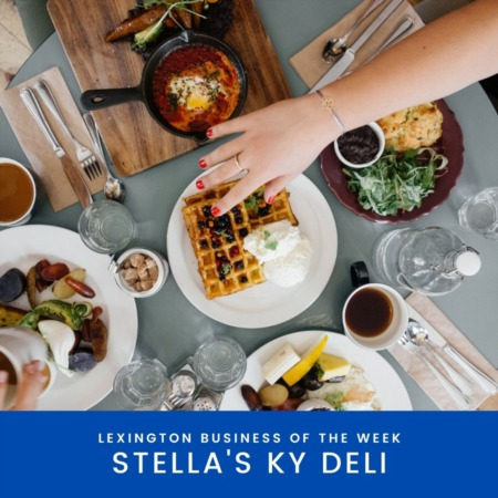 Check out Stella's Deli This Spring in Lexington KY