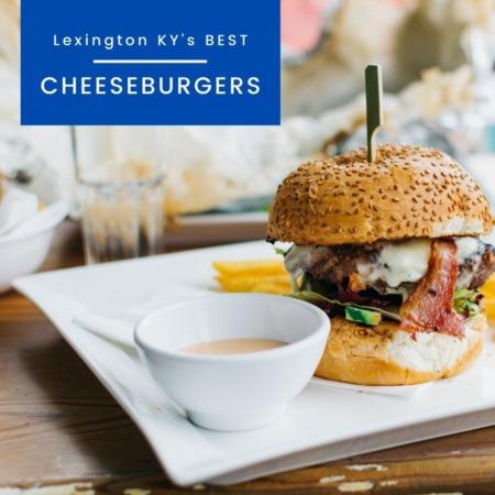 Best Place for a Burger in Lexington, KY