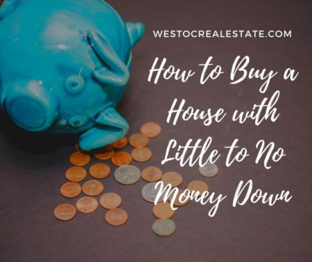 How to Buy a House with Little to No Money Down