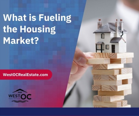 What is Fueling the Housing Market?
