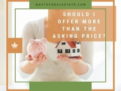 Should I Offer More Than the Asking Price?