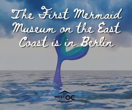 The First Mermaid Museum on the East Coast is in Berlin