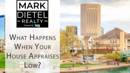 Everything that Happens When an Appraisal Comes in Low