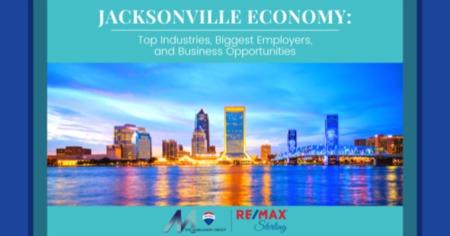 Jacksonville Economy: Top Industries, Biggest Employers, & Business Opportunities