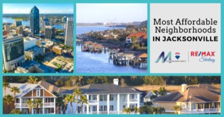 Most Affordable Neighborhoods in Jacksonville: Jacksonville, FL Affordable Living Guide