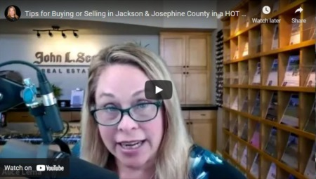 Tips for Buying and Selling in a Hot Southern Oregon Market