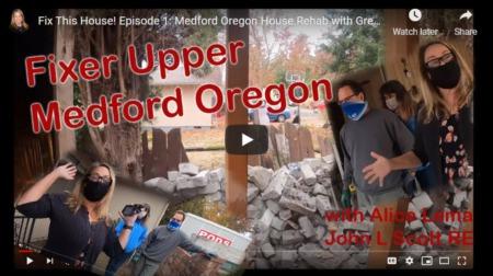 Medford Oregon Fixer Upper