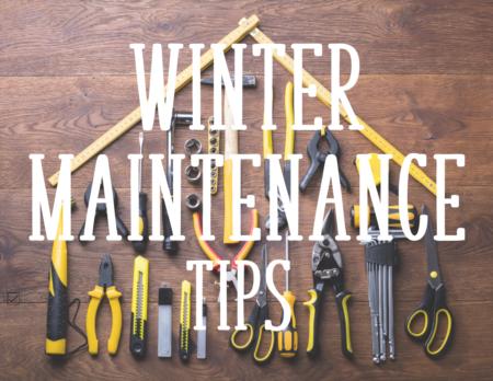 Winter Maintenance Tips