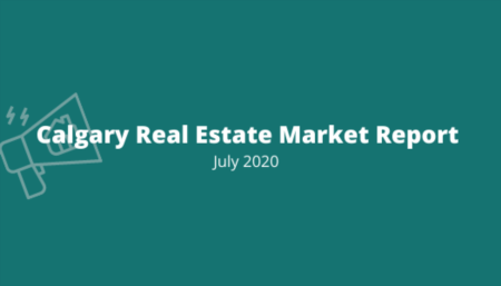 Calgary Market Report: July 2020