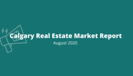 Calgary Market Report: August 2020