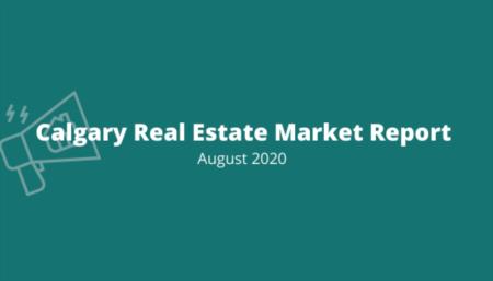 Calgary Market Report: August 2020