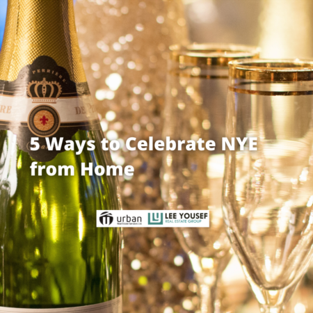 5 Ways to Celebrate NYE from Home