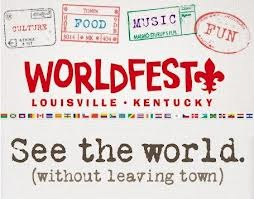 WorldFest 2013 in Louisville August 30th - September 2nd