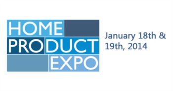 Home Product Expo 2014 January 18th and 19th