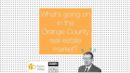 What's going on in the Orange County real estate market?