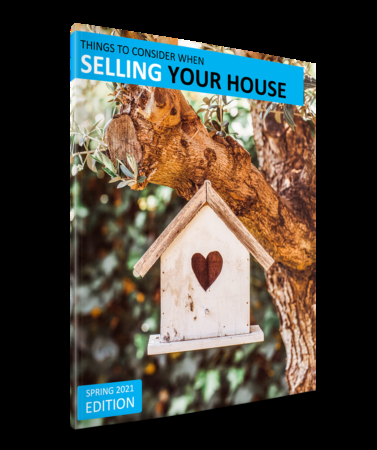 Things to Consider When Selling Your House (Spring 2021)